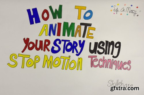 How to animate your story using stop motion techniques