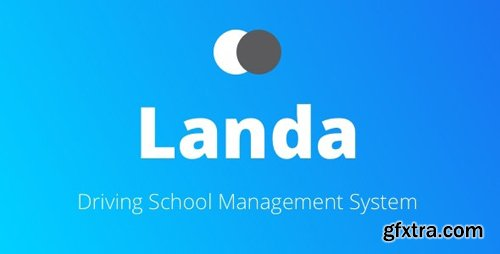 CodeCanyon - Landa v1.0 - Driving School Management System - 23220151