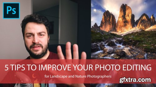 5 tips to improve your Photo Editing in Adobe Photoshop for Landscape and Nature Photography