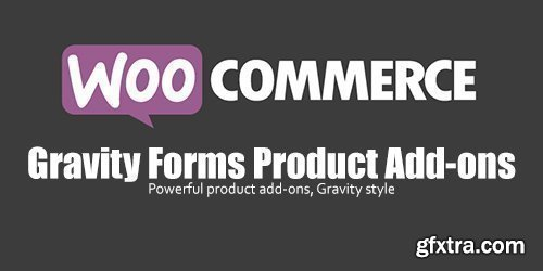 WooCommerce - Gravity Forms Product Add-ons v3.3.12
