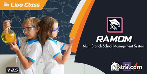 CodeCanyon - Ramom v2.5 - Multi Branch School Management System - 25182324 - NULLED