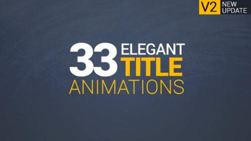 Videohive - 33 Elegant Title Animations - 13502318