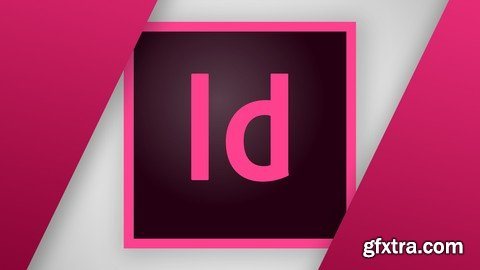 InDesign - La Guía de Diseño Gráfico con Adobe InDesign CC