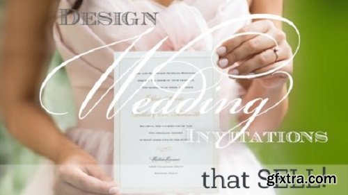 Design Wedding Invitations That SELL!