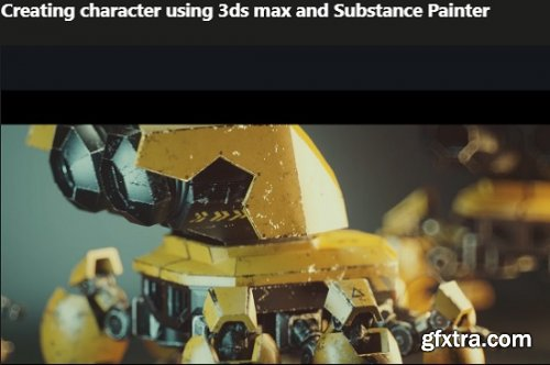 Creating character using 3ds max and Substance Painter