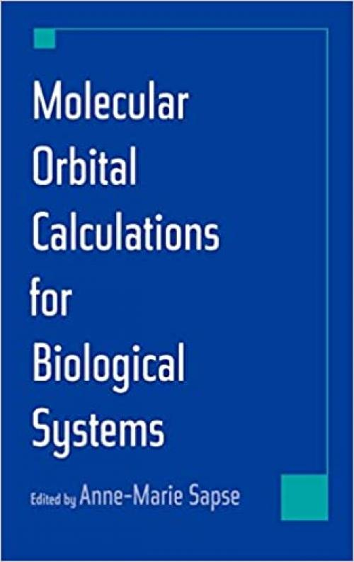 Molecular Orbital Calculations for Biological Systems (Topics in Physical Chemistry)