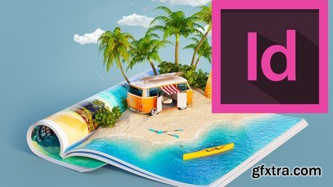 Adobe Indesign CC - Complete course