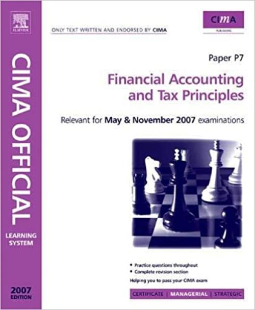 CIMA Learning System 2007 Financial Accounting and Tax Principles (CIMA Managerial Level 2008)