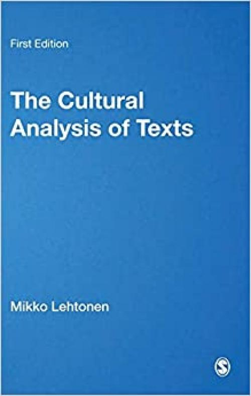 The Cultural Analysis of Texts