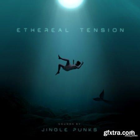 JINGLE PUNKS Ethereal Tension